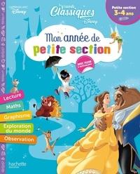 Disney - Mon année de petite Section - Les grands classiques Disney. Avec plein d'autocollants.