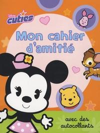 Disney - Mon cahier d'amitié - Avec des autocollants.