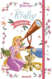 Disney - Mon carnet réalise tes rêves Disney Princesses.