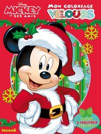Disney - Mon coloriage velours Mickey et ses amis - Bonus : 2 tableaux velours.