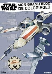 Disney et Nathalie Wilkin - Mon grand bloc de coloriages avec stickers Star Wars.