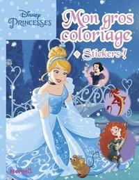 Disney - Mon gros coloriage Disney Princesses - Avec des stickers.