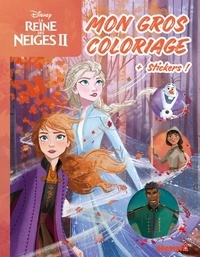 Disney - Mon gros coloriage La Reine des Neiges II Elsa et Anna - Avec des stickers.
