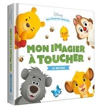 Disney - Mon imagier à toucher - La nature.