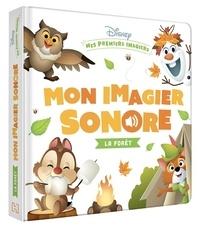 Disney - Mon imagier sonore La forêt.