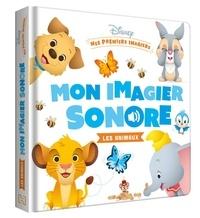 Disney - Mon Imagier Sonore Les Animaux.