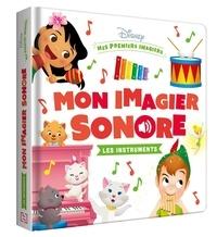 Disney - Mon imagier sonore Les instruments de musique.