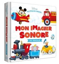 Disney - Mon imagier sonores Les Véhicules.