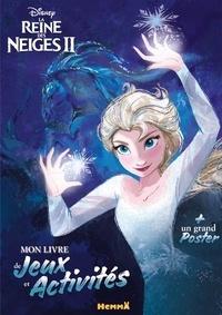 Disney - Mon livre de jeux et activités La reine des neiges 2 - Avec un grand poster.