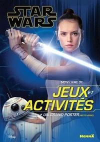 Disney - Mon livre de jeux et activités Star Wars - Avec un grand poster (recto verso).