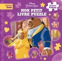 Disney - Mon petit livre puzzle Disney princesses.