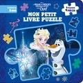 Disney - Mon petit livre puzzle La Reine des Neiges - Joyeuses fêtes avec Olaf.