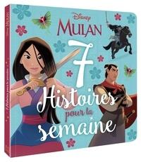 Disney - Mulan - 7 histoires pour la semaine.
