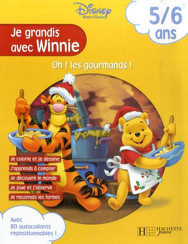 Disney - Oh ! les gourmands ! - 5/6 ans.