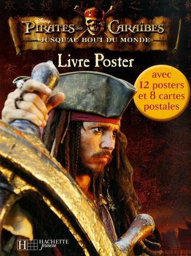 Disney - Pirates des Caraïbes  : Jusqu'au bout du monde - Livre Poster.