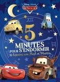 Disney Pixar - 5 minutes pour s'endormir - 12 histoires avec Flash et Martin.