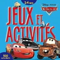 Disney Pixar - Cars Quatre Roues - Jeux et activités 2-4 ans.