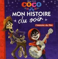 Disney Pixar - Coco - L'histoire du film.