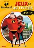 Disney Pixar - Jeux et activités Les Indestructibles 2 - Avec un poster.