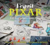 Disney Pixar - L'esprit Pixar - Fous rires garantis depuis 25 ans.