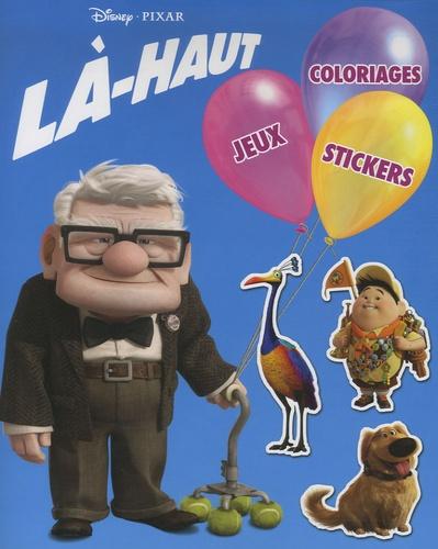 Disney Pixar - Là-haut Jeux Coloriages Stickers.