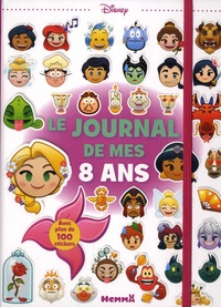 Disney Pixar - Le journal de mes 8 ans Disney - Avec plus de 100 stickers.