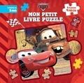 Disney Pixar - Le monde de Cars - Mon petit livre puzzle.
