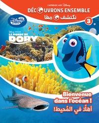 Disney Pixar - Le Monde de Dory - Bienvenue dans l'océan.