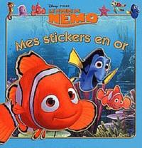 Disney Pixar - Le monde de Nemo - Mes stickers en or.