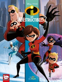 Disney Pixar - Les Indestructibles 2 - La BD du film.