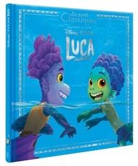 Disney Pixar - Luca - D'après le film.