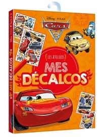 Disney Pixar - Mes décalcos Cars 3 - Les ateliers.