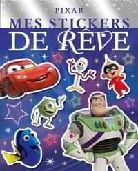 Disney Pixar - Mes stickers de rêve Pixar.