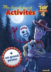 Disney Pixar - Mon livre de jeux et activités Disney Toy Story 4 - Avec un grand poster.
