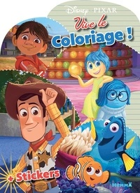 Disney Pixar - Pixar - Vive le coloriage ! + stickers.