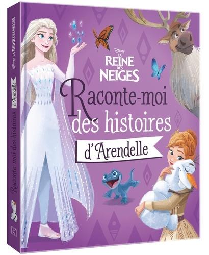 Disney - Raconte-moi des histoires d'Arendelle.