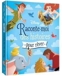 Disney - Raconte-moi des histoires pour rêver.