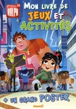 Disney - Ralph 2.0 Mon livre de jeux et activités - Avec un grand poster.