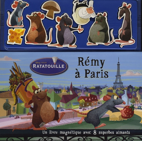 Disney et  Pixar - Ratatouille  : Rémy à Paris.