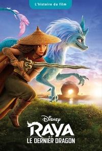 Disney - Raya et le dernier dragon - L'histoire du film.