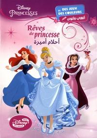Disney - Rêves de Princesses Disney.