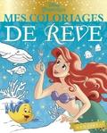 Disney - Sous l'océan - Mes coloriages de rêve.