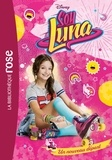 Disney - Soy Luna Tome 1 : Un nouveau départ.