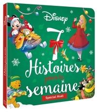Disney - Spécial Noël - 7 Histoires pour la semaine.