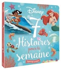 Disney - Spécial océan - 7 Histoires pour la semaine.