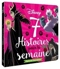 Disney et Claire Bertholet - Spécial Sorcières - 7 histoires pour la semaine.
