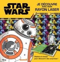 Disney - Star Wars - Je découvre avec mon rayon laser.