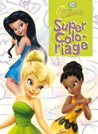 Disney - Super Coloriage Fée Clochette.