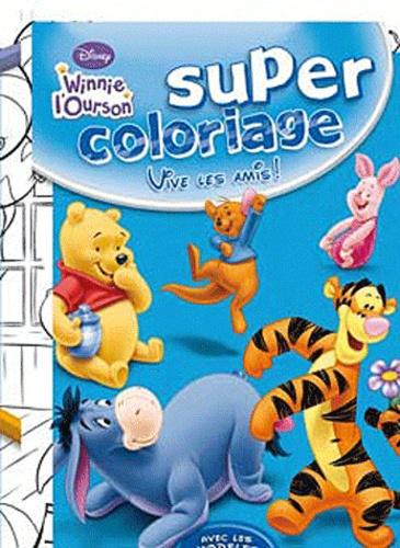 Disney - Super coloriage vive les amis !.