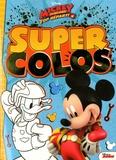 Disney - Super colos Mickey et ses amis Top départ !.
